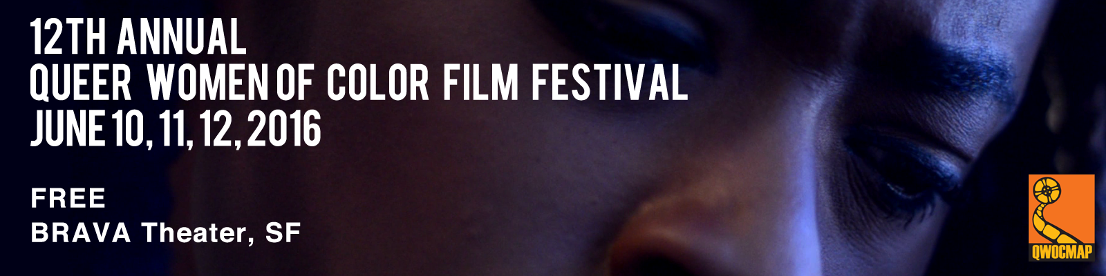 12th Queer Women of Color Film Festival 2016