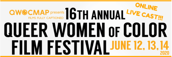 16th Annual Queer Women of Color Film Festival